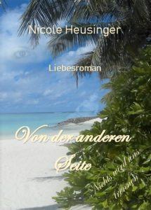 Nicole Heusinger. Von der anderen Seite