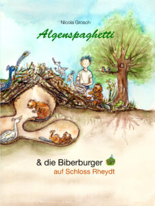 Nicola Grosch. Algenspaghetti & die Biberburger auf Schloss Rheydt
