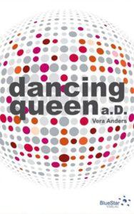 Vera Anders. Dancing Queen a.D.